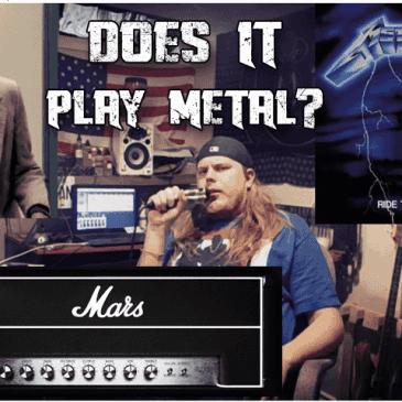 Mars JFD, Does it Play Metal?
